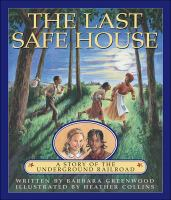 The Last Safe House