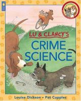 Lu & Clancy's Crime Science