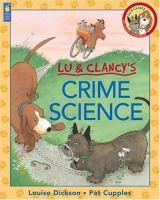 Lu & Clancy's Crime Science