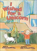 I Wished for A Unicorn