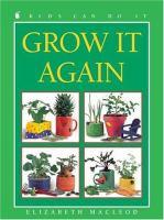 Grow It Again
