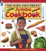 The Kids Can Press Jumbo Cookbook