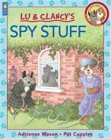 Lu & Clancy's Spy Stuff