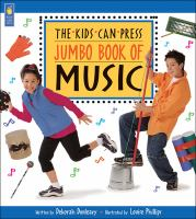 The Kids Can Press Jumbo Book of Music