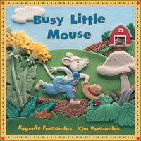 Busy Little Mouse