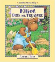 Elliot Digs for Treasure