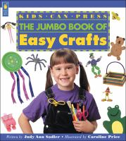 Kids Can Press Jumbo Book of Easy Crafts
