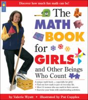The Math Book For Girls And Other Beings Who Count