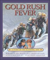 Gold Rush Fever
