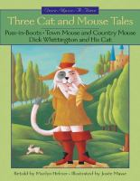 Three Cat and Mouse Tales