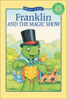 Franklin and the Magic Show