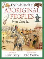 The Kids Book of Aboriginal Peoples in Canada