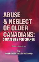 Abuse and Neglect of Older Canadians