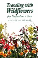 Traveling With Wildflowers From Newfoundland to Alaska