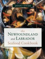 The Newfoundland and Labrador Seafood Cookbook