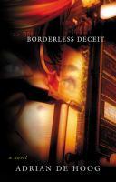Borderless Deceit