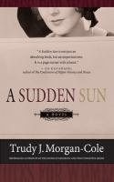 A Sudden Sun