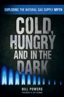 Cold, Hungry, and in the Dark