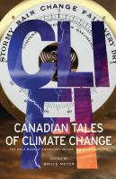 Canadian tales of climate change : Canadian creature, myth, and monster stories