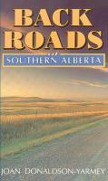 Back Roads of Southern Alberta