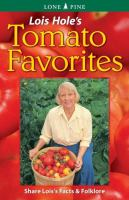 Lois Hole's Tomato Favorites