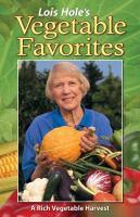 Lois Hole's Vegetable Favorites