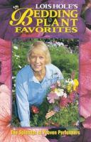Lois Hole's bedding plant favorites
