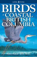 Birds of Coastal British Columbia and the Pacific Northwest Coast