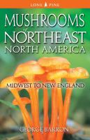 Mushrooms of Northeast North America