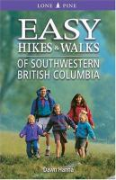 Easy Hikes and Walks of Southwestern British Columbia