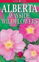 Alberta Wayside Wildflowers