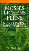 Mosses, Lichens & Ferns of Northwest North America