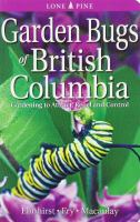 Garden Bugs of British Columbia