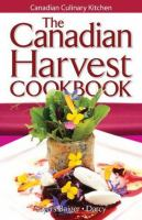 The Canadian Harvest Cookbook