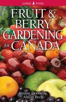 Fruit & Berry Gardening for Canada