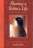 Sharing A Robin's Life