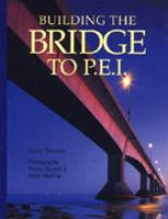 Building the Bridge to P.E.I