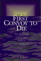 HX 72: the First Convoy to Die