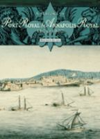 A History of Port Royal/Annapolis Royal, 1605-1800