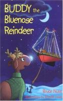 Buddy The Bluenose Reindeer
