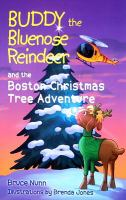Buddy the Bluenose Reindeer and the Boston Christmas Tree