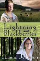 Lightning And Blackberries