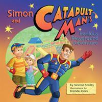Simon and Catapult Man's Perilous Playground Adventure