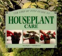 A Step-by-step Guide to Houseplant Care