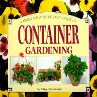 A Creative Step-by-step Guide to Container Gardening