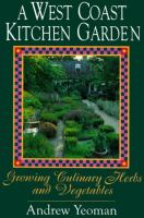 A West Coast Kitchen Garden