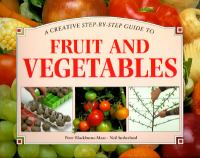 A Creative Step-by-step Guide to Fruit and Vegetables