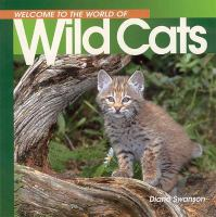 Welcome to the World of Wild Cats