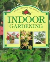 A Practical Step-by-step Guide to Indoor Gardening