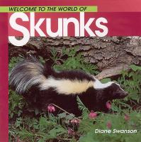 Welcome to the World of Skunks